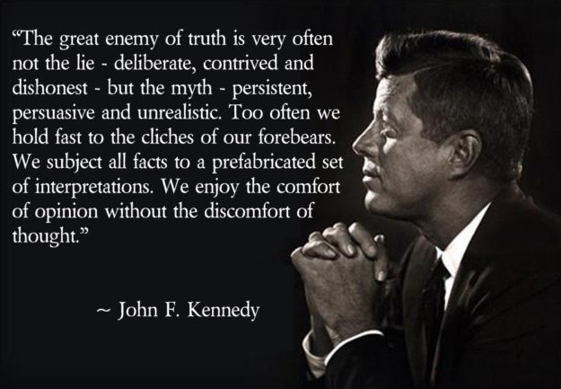 John F. Kennedy Enemy of Truth: The Myth